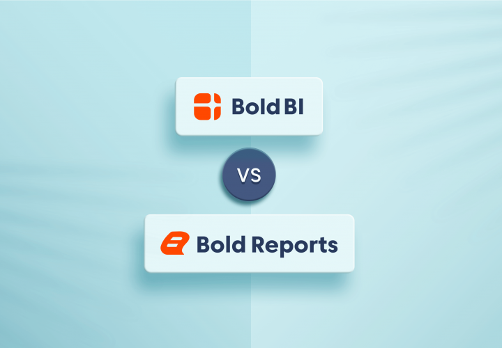 Bold BI vs. Bold Reports – Choose the Right Tool for Your Requirement