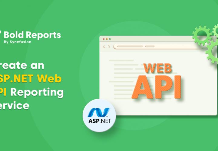 Create an ASP.NET Web API Reporting Service